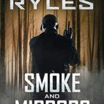 [PDF] [EPUB] Smoke and Mirrors: Book 4 in the Reed Montgomery Series Download