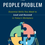 [PDF] [EPUB] Solving the People Problem: Essential Skills You Need to Lead and Succeed in Today's Workplace Download