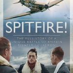 [PDF] [EPUB] Spitfire!: The Full Story of a Unique Battle of Britain Fighter Squadron Download