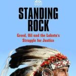 [PDF] [EPUB] Standing Rock: Greed, Oil and the Lakota's Struggle for Justice Download