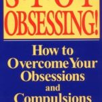[PDF] [EPUB] Stop Obsessing!: How to Overcome Your Obsessions and Compulsions Download