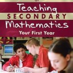 [PDF] [EPUB] Succeeding at Teaching Secondary Mathematics: Your First Year Download