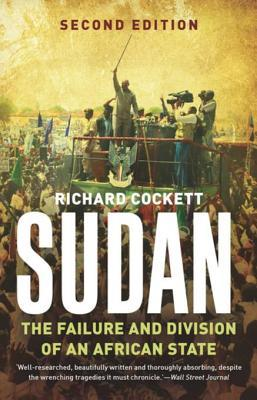 [PDF] [EPUB] Sudan: The Failure and Division of an African State Download by Richard Cockett