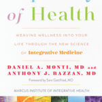 [PDF] [EPUB] Tapestry of Health: Weaving Wellness into Your Life Through the New Science of Integrative Medicine Download