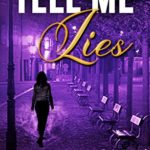 [PDF] [EPUB] Tell Me Lies (Camden Point Mystery) Download