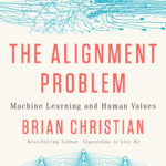 [PDF] [EPUB] The Alignment Problem: Machine Learning and Human Values Download