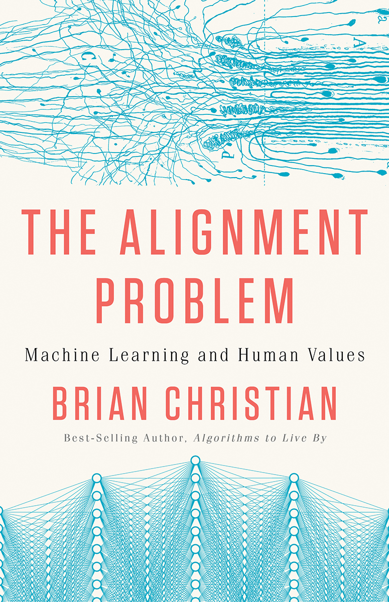 [PDF] [EPUB] The Alignment Problem: Machine Learning and Human Values Download by Brian Christian