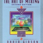 [PDF] [EPUB] The Art of Mixing: A Visual Guide to Recording, Engineering, and Production Download