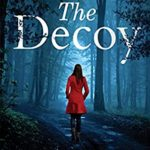 [PDF] [EPUB] The Decoy: the crime mystery you don't want to miss Download