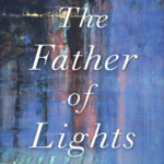 [PDF] [EPUB] The Father of Lights: A Theology of Beauty Download