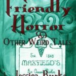 [PDF] [EPUB] The Friendly Horror and Other Weird Tales Download