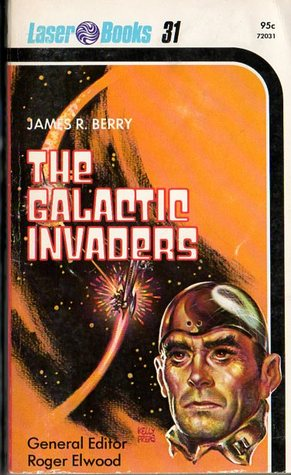 [PDF] [EPUB] The Galactic Invaders Download by James R. Berry