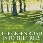 [PDF] [EPUB] The Green Road Into The Trees Download
