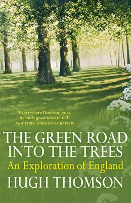 [PDF] [EPUB] The Green Road Into The Trees Download by Hugh Thomson