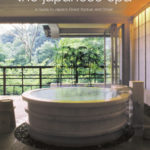 [PDF] [EPUB] The Japanese Spa: A Guide to Japan's Finest Ryokan and Onsen Download