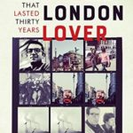 [PDF] [EPUB] The London Lover: My Weekend that Lasted Thirty Years Download
