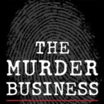 [PDF] [EPUB] The Murder Business: How the Media Turns Crime Into Entertainment and Subverts Justice Download