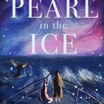 [PDF] [EPUB] The Pearl in the Ice Download