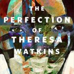 [PDF] [EPUB] The Perfection of Theresa Watkins Download