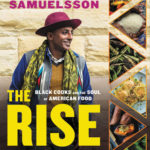 [PDF] [EPUB] The Rise: Black Cooks and the Soul of American Food: A Cookbook Download