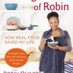 [PDF] [EPUB] The Vegucation of Robin: How Real Food Saved My Life Download