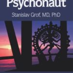 [PDF] [EPUB] The Way of the Psychonaut: Encyclopedia for Inner Journeys (Vol #1) Download