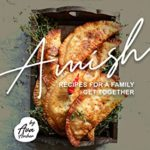 [PDF] [EPUB] Traditional Amish Recipes for A Family Get Together: Ingenuity Meets Creativity… Download