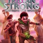 [PDF] [EPUB] Tristan Strong Destroys The World (Tristan Strong, #2) Download