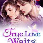 [PDF] [EPUB] True Love Waits 24: The Most Handsome Man In The World Download