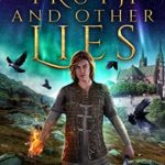 [PDF] [EPUB] Truth and Other Lies (The Nine World Chronicles, Book 1) Download