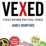 [PDF] [EPUB] Vexed: Ethics Beyond Political Tribes Download