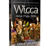 [PDF] [EPUB] WICCA HERBAL MAGIC 2020: The Latest and Effective Guide in Herbal Witchcraft Download
