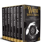 [PDF] [EPUB] WICCA WITCHCRAFT MASTERY: 7 Books In 1: Ultimate Guide For Beginners to Master Spells, Herbal Magic, Crystals, Moon Rituals, Wiccan Recipes and Candles Download