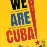 [PDF] [EPUB] We Are Cuba!: How a Revolutionary People Have Survived in a Post-Soviet World Download