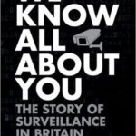 [PDF] [EPUB] We Know All About You: The Story of Surveillance in Britain and America Download