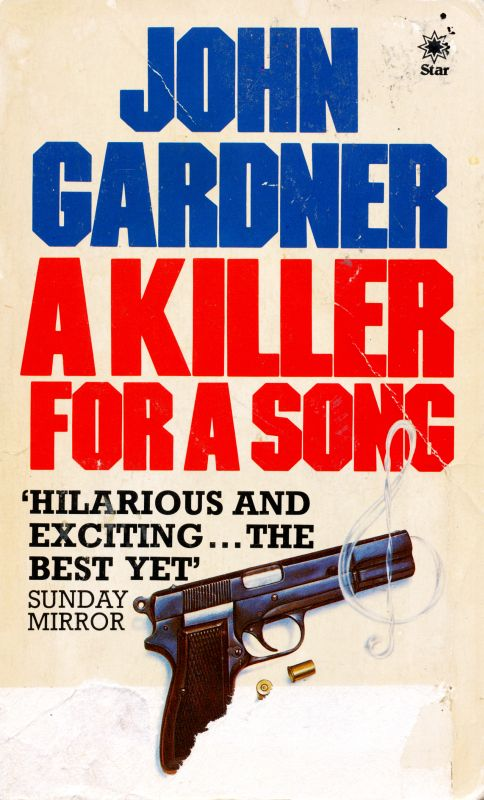 [PDF] [EPUB] A Killer for a Song (Boysie Oakes, #8) Download by John  Gardner