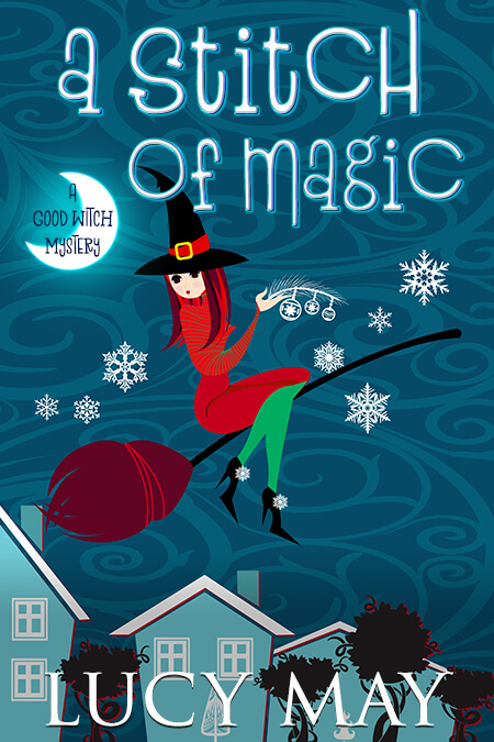 [PDF] [EPUB] A Stitch of Magic (Good Witch #3) Download by Lucy May