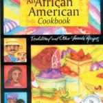 [PDF] [EPUB] African American Cookbook: Traditional And Other Favorite Recipes Download