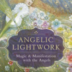 [PDF] [EPUB] Angelic Lightwork: Magic and Manifestation with the Angels Download