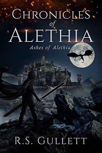 [PDF] [EPUB] Ashes of Alethia (Chronicles of Alethia, #3) Download by R.S. Gullett