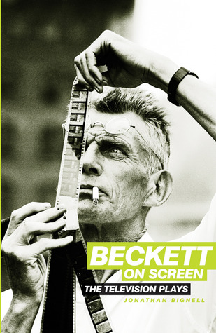[PDF] [EPUB] Beckett on Screen: The Television Plays Download by Jonathan Bignell