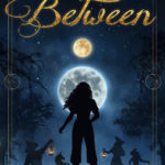 [PDF] [EPUB] Between (The Chronicles of Between, #1) Download