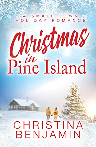 [PDF] [EPUB] Christmas in Pine Island Download by Christina Benjamin