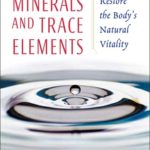 [PDF] [EPUB] Colloidal Minerals and Trace Elements: How to Restore the Body's Natural Vitality Download