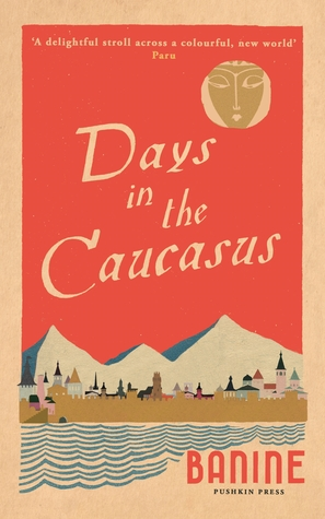 [PDF] [EPUB] Days in the Caucasus Download by Banine