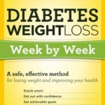 [PDF] [EPUB] Diabetes Weight Loss: Week by Week: A Safe, Effective Method for Losing Weight and Improving Your Health Download