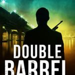 [PDF] [EPUB] Double Barrel (The Silencer #13) Download