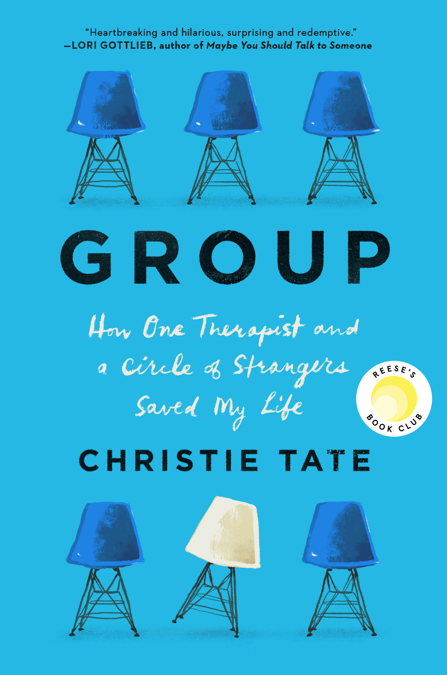 [PDF] [EPUB] Group: How One Therapist and a Circle of Strangers Saved My Life Download by Christie Tate