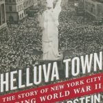[PDF] [EPUB] Helluva Town: The Story of New York City During World War II Download
