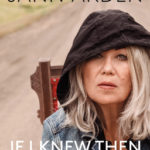 [PDF] [EPUB] If I Knew Then: Finding Wisdom in Failure and Power in Aging Download